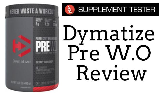Dymatize PRE W.O Review