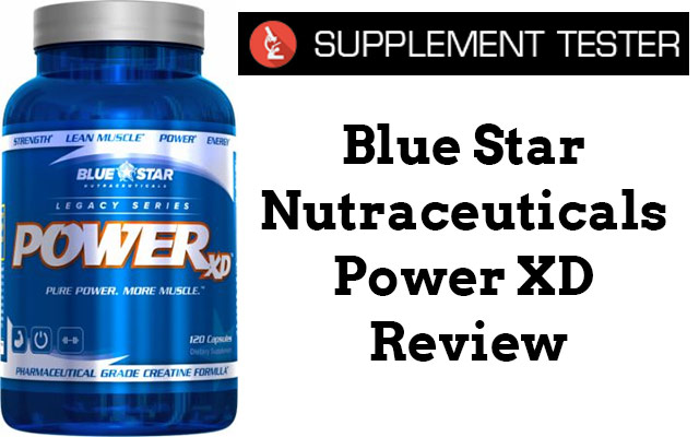 Blue Star Nutraceuticals POWER XD Review