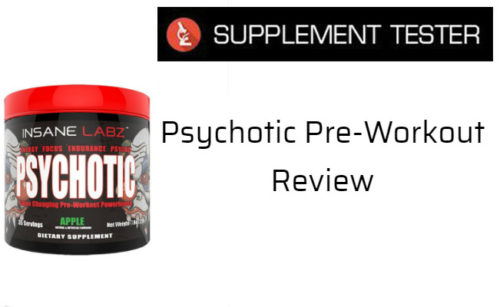 Psychotic Pre Workout Review Supplement Tester